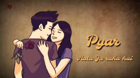 Pyaar Hota Ja Raha Hain Whatsapp Status Video Free Download